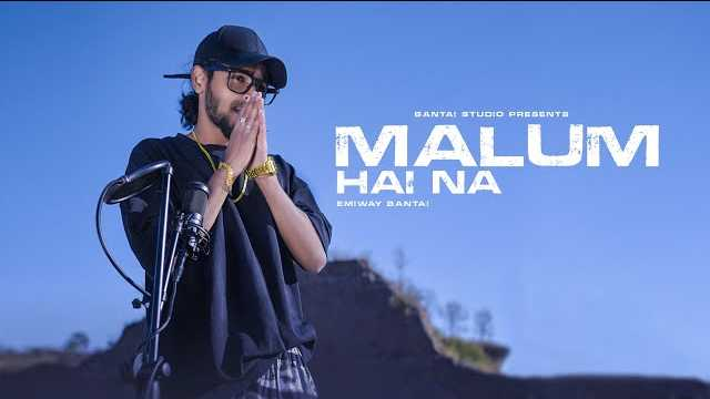 Malum Hai Na Lyrics In Hindi | Emiway