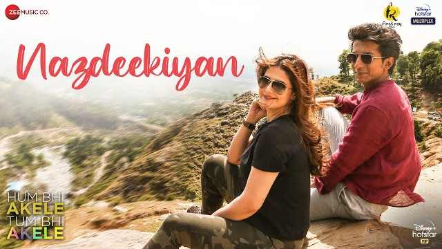 Nazdeekiyan Lyrics | Adil Rasheed | Zareen Khan