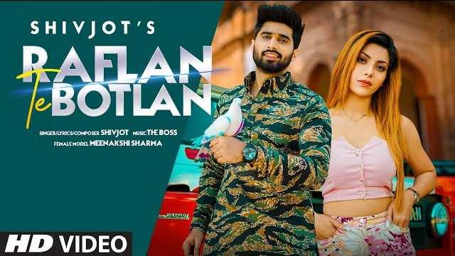 Raflan Te Botlan Lyrics | Shivjot