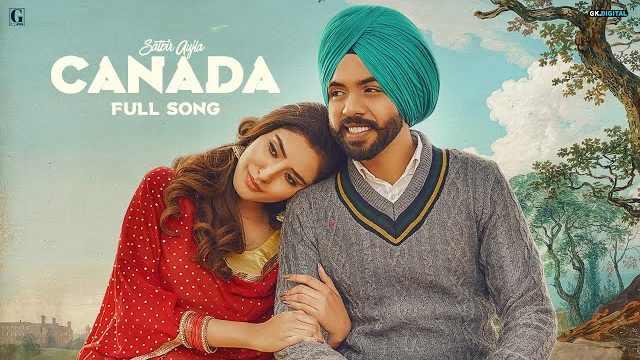 Canada Lyrics - Satbir Aujla | New Punjabi Song 2021