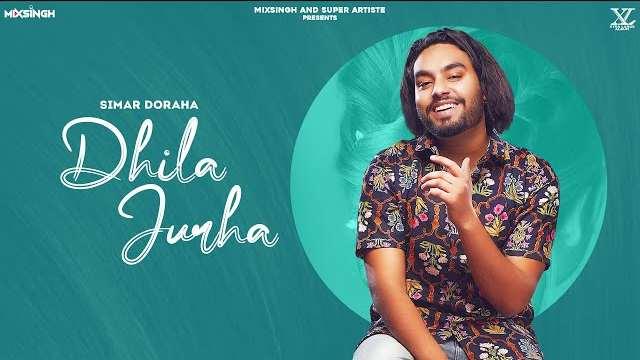 Dhila Jurha Lyrics | Simar Dorraha | MixSingh