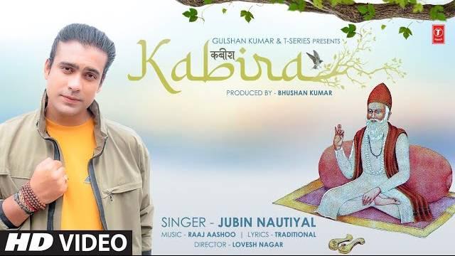 Kabira (कबीर दोहे) Lyrics | Jubin Nautiyal