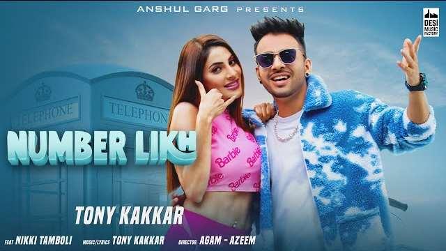 Number Likh Lyrics | Tony Kakkar | Latest Hindi Songs 2021