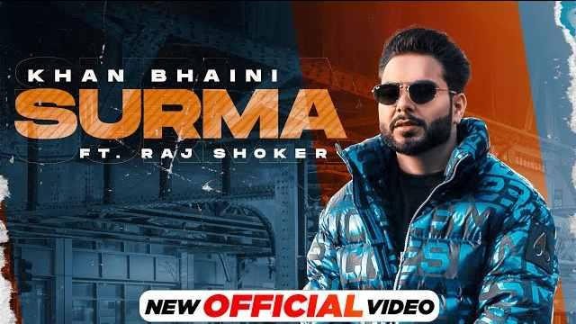 Surma Lyrics | Khan Bhaini | New Punjabi Song 2021