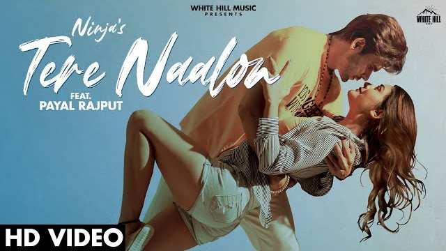 TERE NAALON LYRICS - NINJA | New Punjabi Song 2021