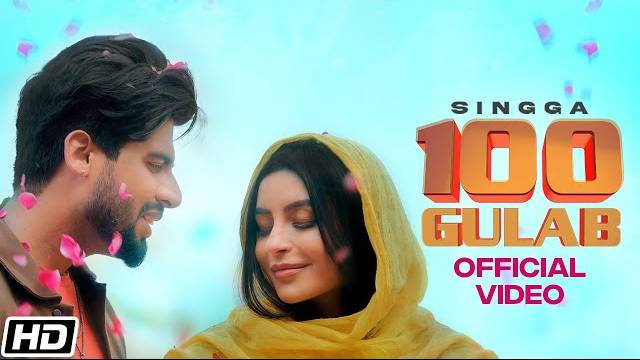 100 GULAB LYRICS - SINGGA | New Punjabi Songs 2021
