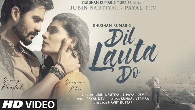 DIL LAUTA DO LYRICS - Jubin Nautiyal | Payal Dev