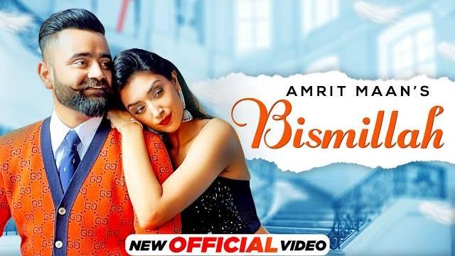 BISMILLAH LYRICS - AMRIT MAAN | Latest Punjabi Song 2021
