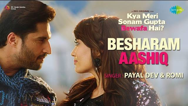 Besharam Aashiq Lyrics - Romi | Payal Dev