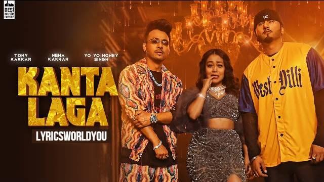 KANTA LAGA LYRICS - Yo Yo Honey Singh | Neha Kakkar