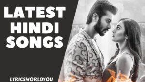 Latest Hindi Songs List 2021 | Love Songs Hindi