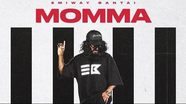 MOMMA LYRICS - Emiway Bantai