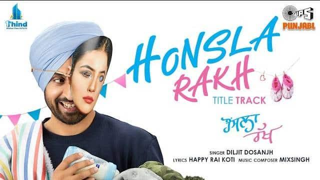 Honsla Rakh Title Track Lyrics - Diljit Dosanjh