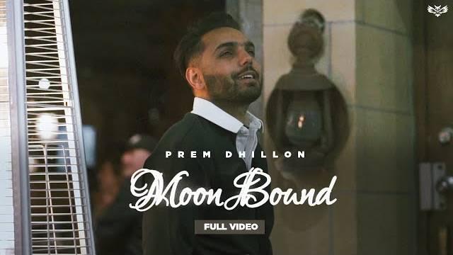 MOON BOUND LYRICS - Prem Dhillon