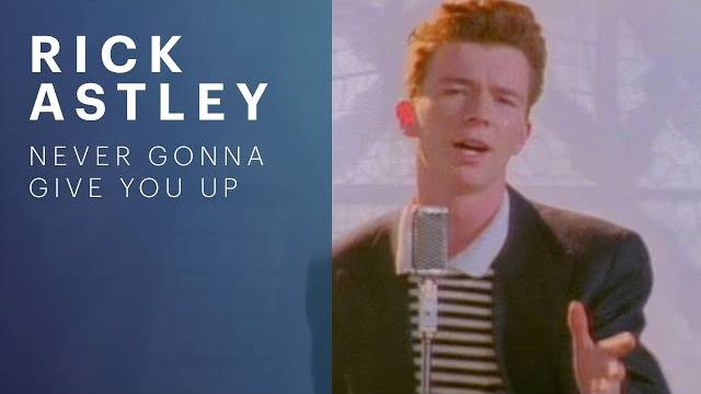 Rick Astley - Never Gonna Give You Up Lyrics