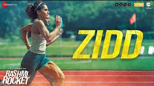 ZIDD LYRICS - Rashmi Rocket   Taapsee Pannu